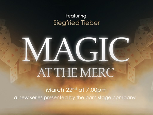 MAGIC AT THE MERC